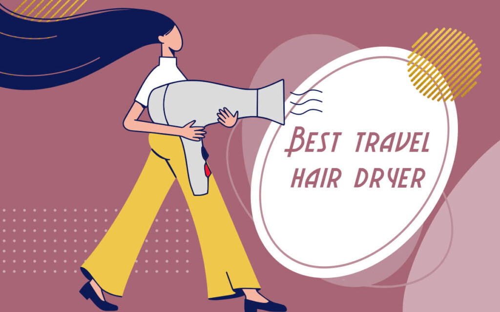 best travel hair dryers